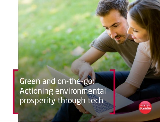 Green and on-the-go: Actioning environmental prosperity through tech