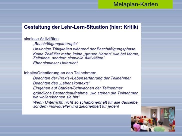 """<ul><li>Gestaltung der Lehr-Lern-Situation (hier: Kritik) </li></ul><ul><li>sinnlose Aktivitäten </li></ul><ul><ul><li>"""" B..."""