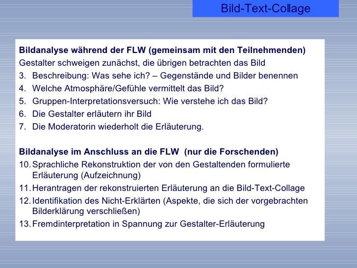 <ul><li>Bildanalyse während der FLW (gemeinsam mit den Teilnehmenden) </li></ul><ul><li>Gestalter schweigen zunächst, die ...
