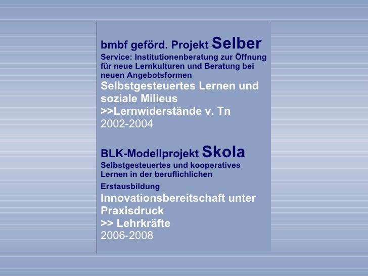 Forschende Lernwerkstatt - Forschung jenseits von Interviews und Fragebogen (2008) Slide 3