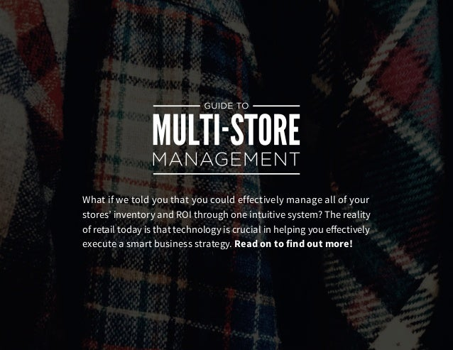 Guide to Multi-Store Management Slide 2