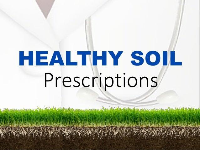 HEALTHY SOIL Prescriptions