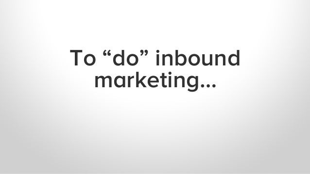 How HubSpot Does Inbound: Creating a Content Machine Slide 2
