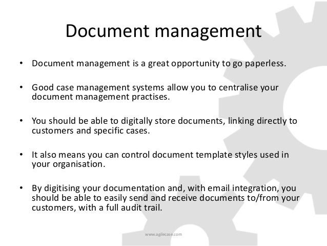 How to choose a case management system 16 document management pronofoot35fo Images