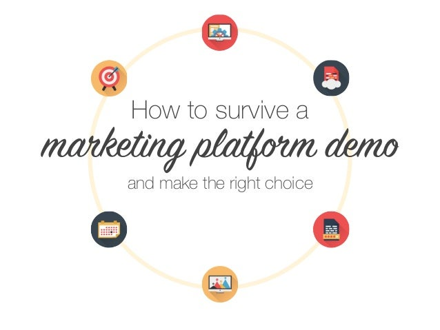 How to survive a marketing platform demo and make the right choice