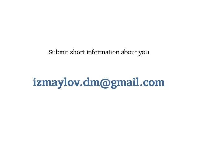 izmaylov.dm@gmail.com Submit short information about you