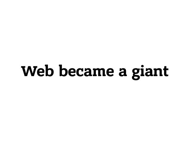 Web became a giant