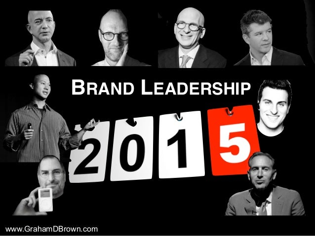 www.GrahamDBrown.com BRAND LEADERSHIP