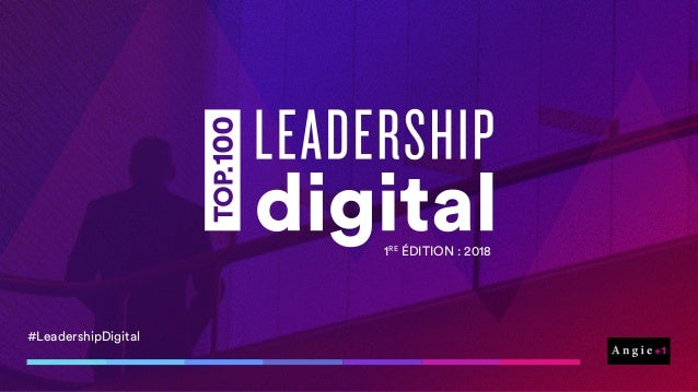 #LeadershipDigital 1RE ÉDITION: 2018