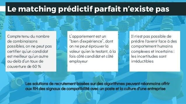 Le matching prédictif parfait n'existe pas Les solutions de recrutement basées sur des algorithmes peuvent néanmoins offri...