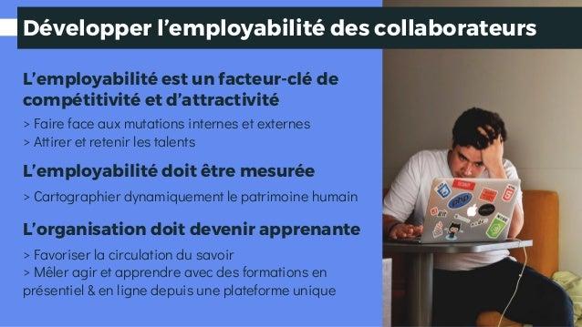 Développer l'employabilité des collaborateurs L'employabilité est un facteur-clé de compétitivité et d'attractivité > Fair...