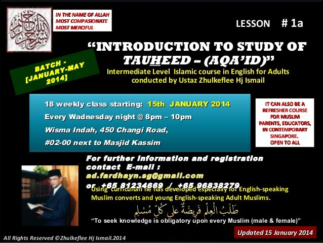 """IN THE NAME OF ALLAH MOST COMPASIONATE MOST MERCIFUL  LESSON  # 1a  """"INTRODUCTION TO STUDY OF TAUHEED – (AQA'ID)"""" TCH MAY ..."""