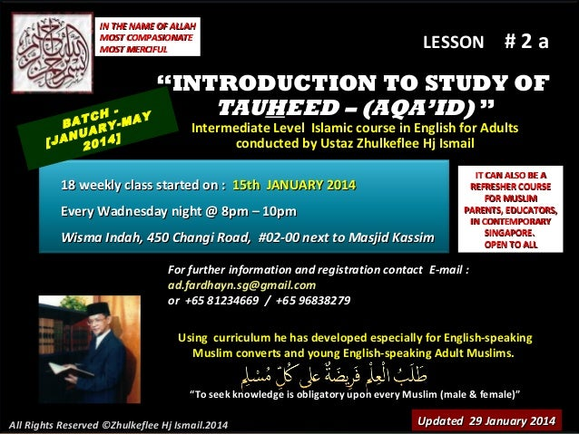 "IN THE NAME OF ALLAH MOST COMPASIONATE MOST MERCIFUL  LESSON  #2a  ""INTRODUCTION TO STUDY OF TAUHEED – (AQA'ID) "" TCH MAY ..."