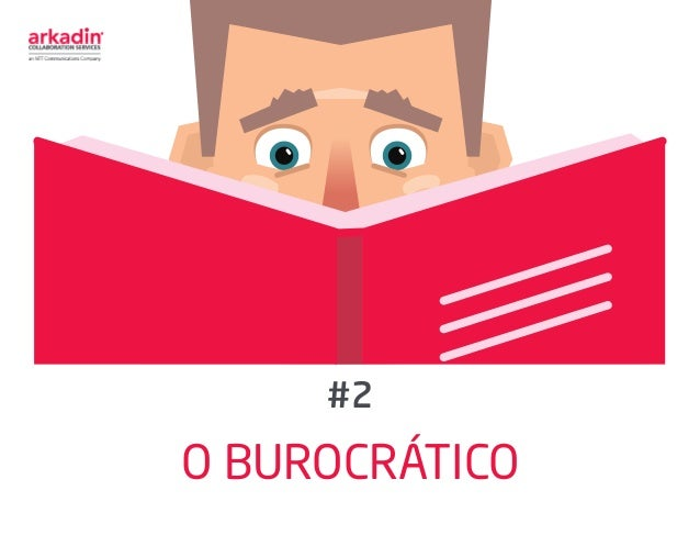 O BUROCRÁTICO #2