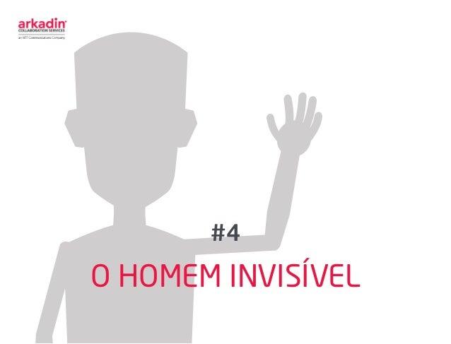 O HOMEM INVISÍVEL #4