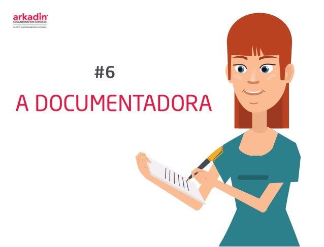 A DOCUMENTADORA #6