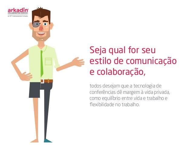 Seja qual for seu estilo de comunicação e colaboração, todos desejam que a tecnologia de conferências dê margem à vida pri...