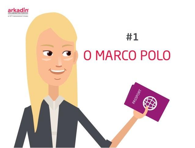 O MARCO POLO #1