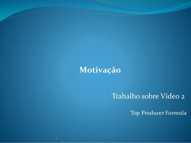 Slideshare Motivação Para O Projeto