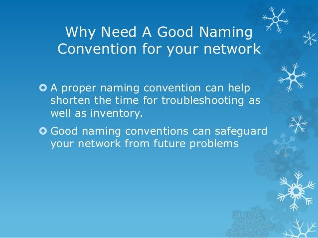 Naming Convention: Network Devices Naming Conventions