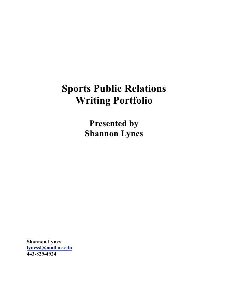 Sports Public Relations                 Writing Portfolio                         Presented by                       Shann...