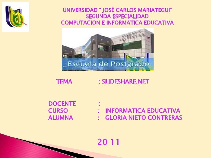"UNIVERSIDAD "" JOSÈ CARLOS MARIATEGUI""SEGUNDA ESPECIALIDADCOMPUTACION E INFORMATICA EDUCATIVA<br />TEMA              : SLID..."