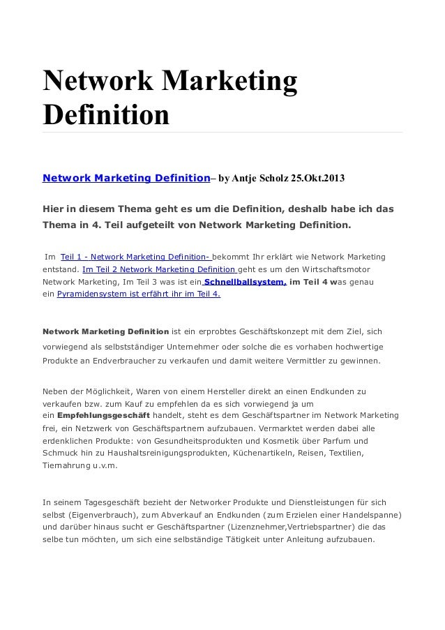 Network Marketing Definition Network Marketing Definition– by Antje Scholz 25.Okt.2013 Hier in diesem Thema geht es um die...