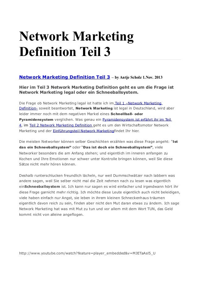 Network Marketing Definition Teil 3 Network Marketing Definition Teil 3 – by Antje Scholz 1.Nov. 2013 Hier im Teil 3 Netwo...