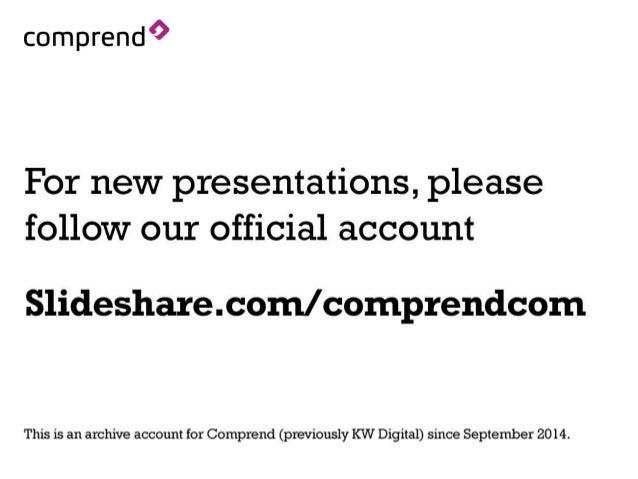 Visit our new official Slideshare account - Slideshare.com/comprendcom