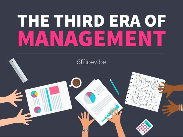 THE THIRD ERA OF MANAGEMENT