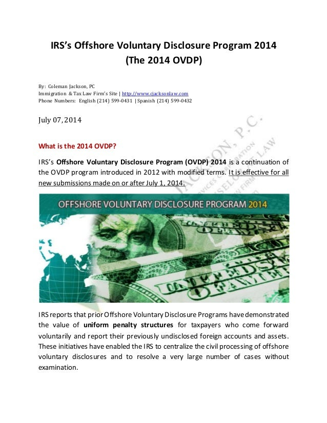 IRS's Offshore Voluntary Disclosure Program 2014 (The 2014 OVDP) By: Coleman Jackson, PC Immigration & Tax Law Firm's Site...