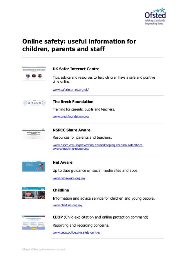 Ofsted: Online safety webinar handout Online safety: useful information for children, parents and staff UK Safer Internet ...
