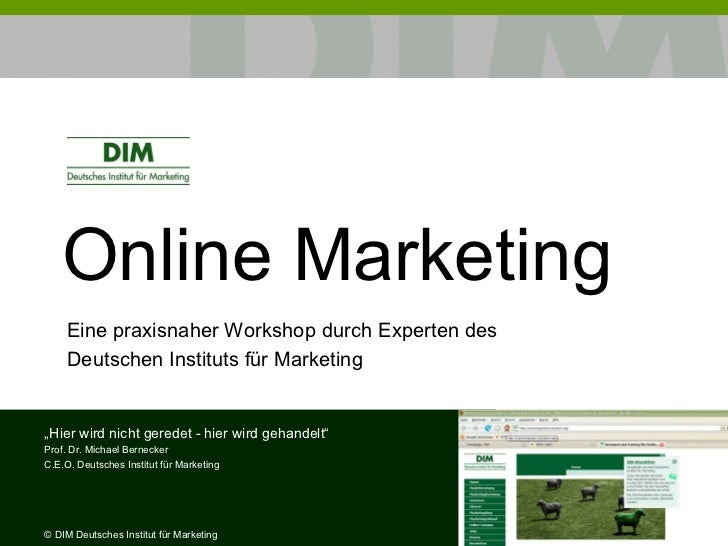 """Online Marketing   Eine praxisnaher Workshop durch Experten des  Deutschen Instituts für Marketing """" Hier wird nicht gered..."""