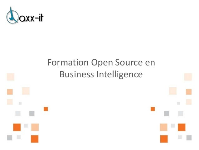 Formation Open Source en   Business Intelligence