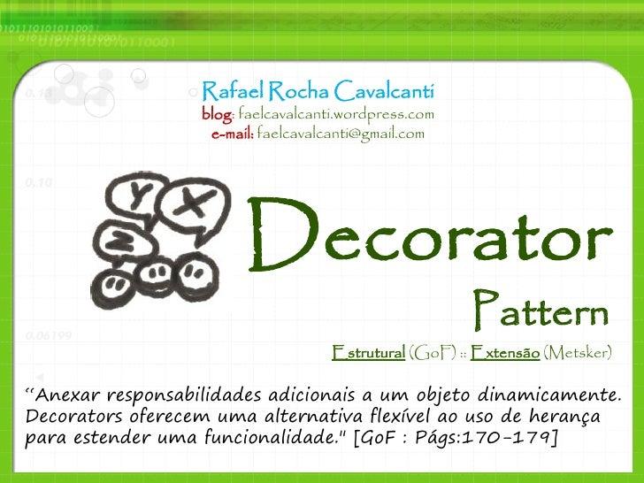Rafael Rocha Cavalcanti                   blog: faelcavalcanti.wordpress.com                    e-mail: faelcavalcanti@gma...
