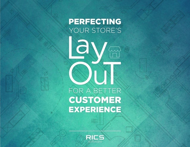 Perfecting Your Store's Layout for a Better Customer Experience