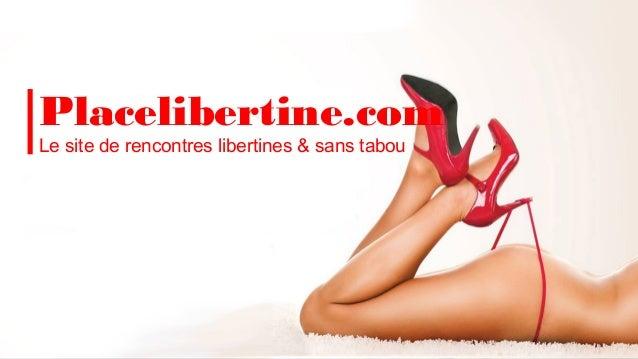 site libertin gratuis placelibertinr