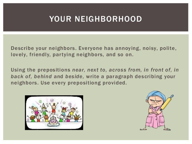 write a paragraph about your neighborhood