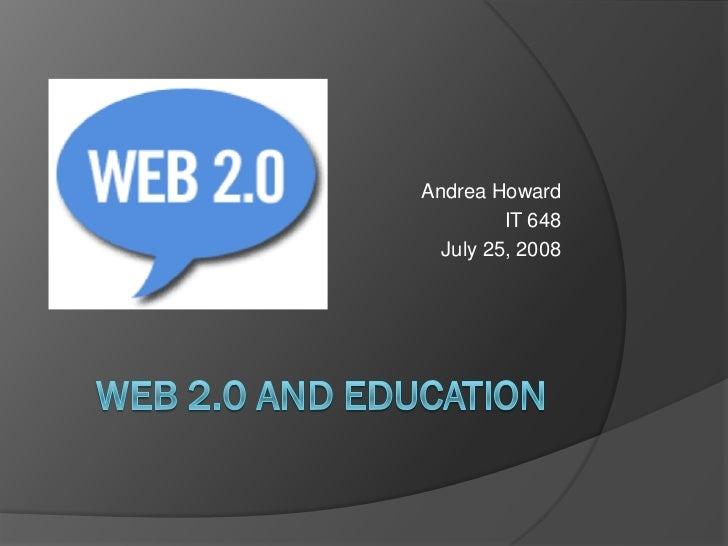 Andrea Howard          IT 648   July 25, 2008