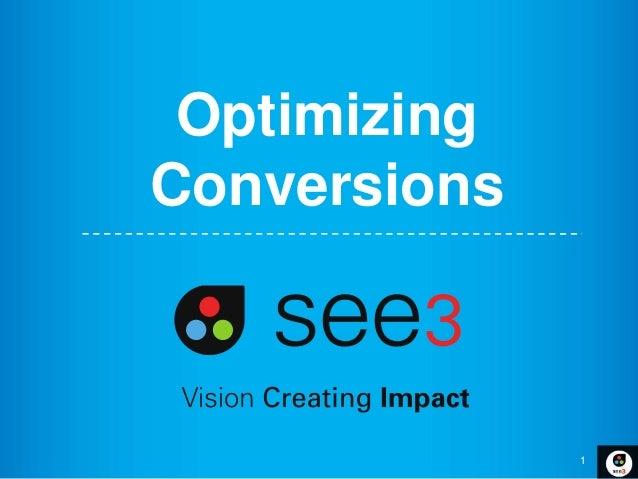 Optimizing Conversions  1