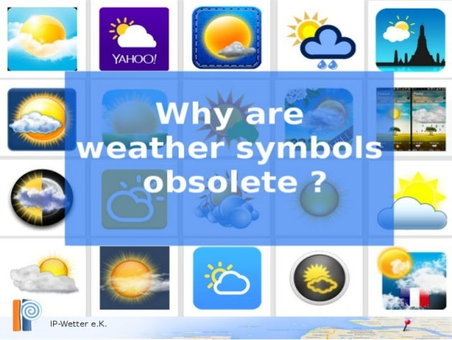 The predominant style in weather communication is the use of weather symbols This is the case especially on interactive an...