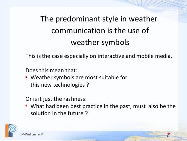 Why are weather symbols obsolete ? Slide 2