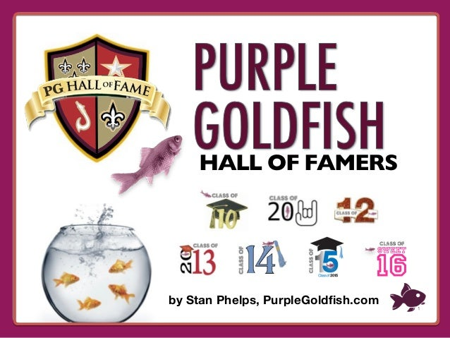 HALL OF FAMERS PG by Stan Phelps, PurpleGoldfish.com