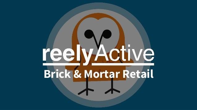Brick & Mortar Retail