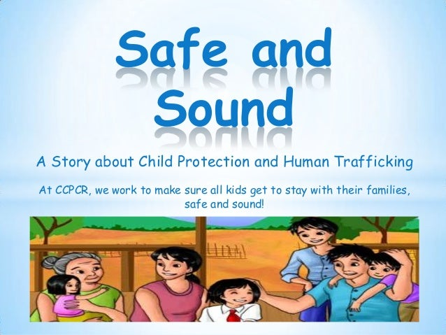 A Story about Child Protection and Human Trafficking At CCPCR, we work to make sure all kids get to stay with their famili...