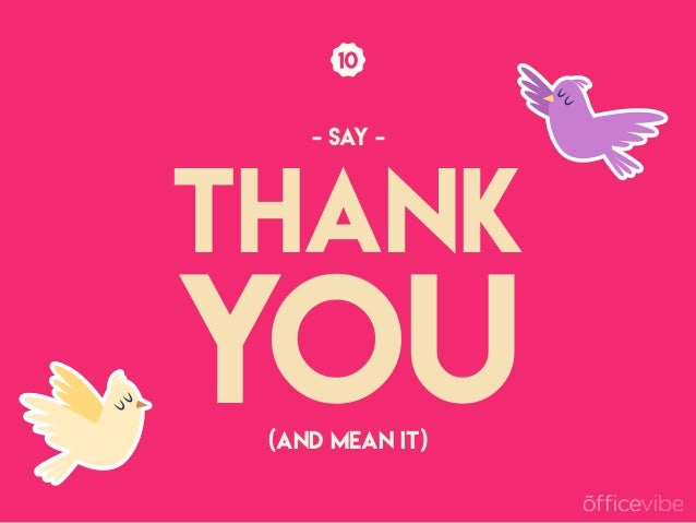 THANK YOU(AND MEAN IT) - SAY -
