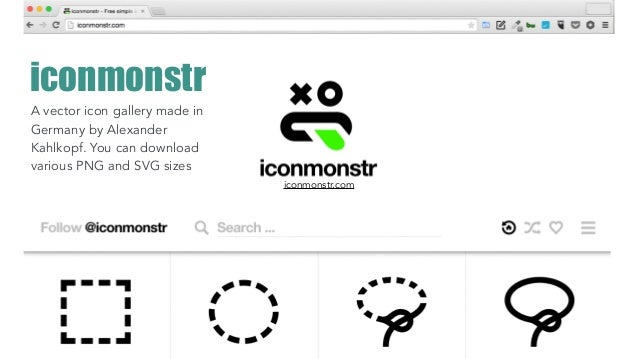 iconmonstr A vector icon gallery made in Germany by Alexander Kahlkopf. You can download various PNG and SVG sizes iconmon...