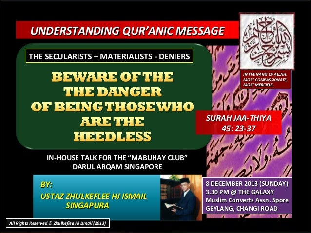 UNDERSTANDING QUR'ANIC MESSAGE THE SECULARISTS – MATERIALISTS - DENIERS IN THE NAME OF ALLAH, MOST COMPASSIONATE, MOST MER...