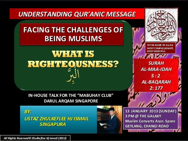 UNDERSTANDING QUR'ANIC MESSAGE               FACING THE CHALLENGES OF                    BEING MUSLIMS                    ...