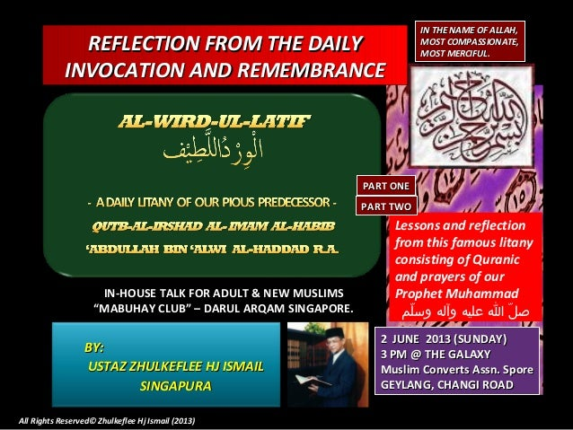 REFLECTION FROM THE DAILYREFLECTION FROM THE DAILYINVOCATION AND REMEMBRANCEINVOCATION AND REMEMBRANCEIN THE NAME OF ALLAH...